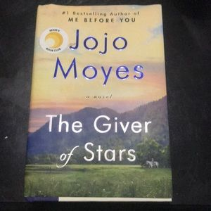 The Giver of Stars By: Jojo Moyes